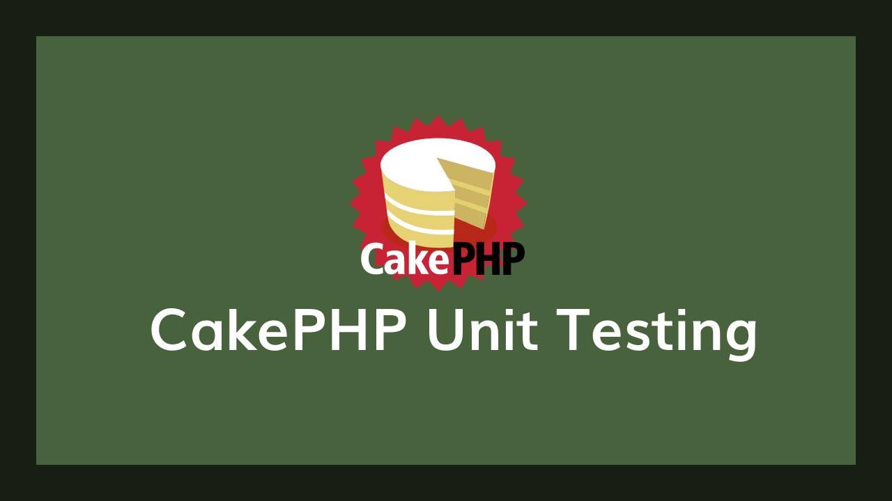 cake unit testing